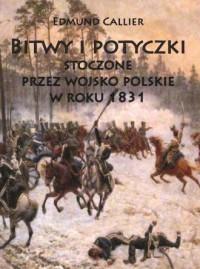 Bitwy i potyczki stoczone przez wojsko polskie w roku 1831 - okładka książki