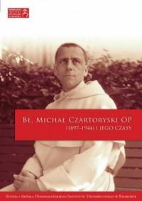 Bł. Michał Czartoryski OP (1897-1944) - okładka książki