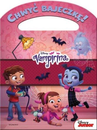 Blady strach Vampirina. Chwyć bajeczkę - okładka książki