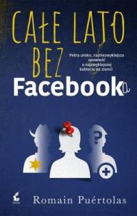 Całe lato bez Facebooka - Puértolas Romain - okładka książki