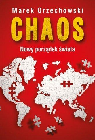 Chaos. Nowy porządek świata - okładka książki