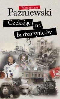 Czekając na barbarzyńców - okładka książki