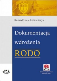 Dokumentacja wdrożenia RODO (z suplementem elektronicznym) - okładka książki