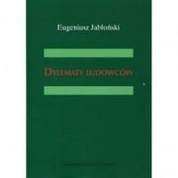 Dylematy ludowców - Eugeniusz Jabłoński - okładka książki