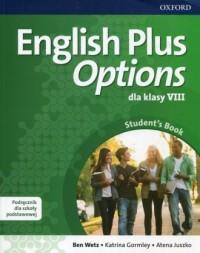English Plus Options 8. Szkoła podstawowa. Podręcznik z płytą CD - okładka podręcznika