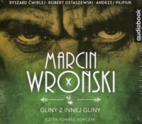 Gliny z innej gliny - Marcin Wroński - pudełko audiobooku