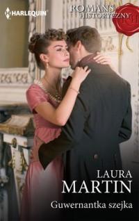 Guwernantka szejka - Laura Martin - okładka książki