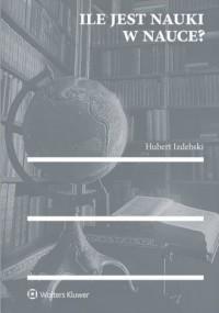 Ile jest nauki w nauce? - okładka książki