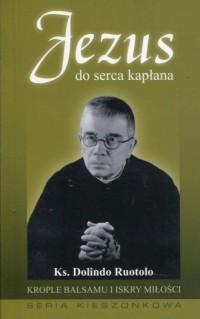 Jezus do serca kapłana - okładka książki