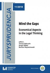 Jurysprudencja 11. Mind the Gaps. Economical Aspects in the Legal Thinking - okładka książki