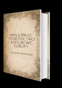 Krajobraz i dziedzictwo kulturowe Europy - okładka książki