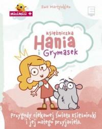 Księżniczka Hania i Grymasek. Przygody ciekawej świata księżniczki i jej małego przyjaciela - okładka książki