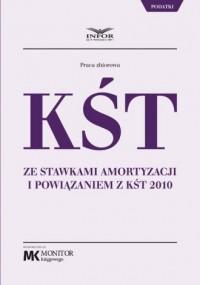 KŚT ze stawkami amortyzacji i powiązaniem z KŚT 2010 - okładka książki