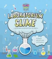 Laboratorium Slime. Zostań ekspertem slime - okładka książki