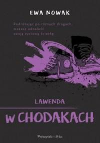 Lawenda w chodakach - Ewa Nowak - okładka książki