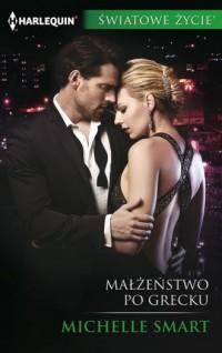 Małżeństwo po grecku - Michelle Smart - okładka książki