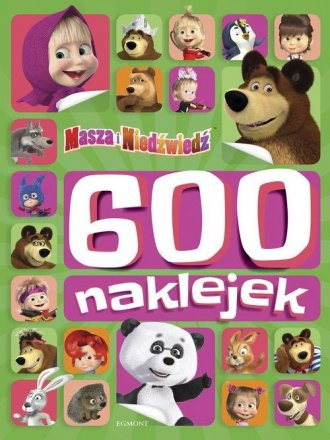 Masza i Niedźwiedź 600 naklejek - okładka książki