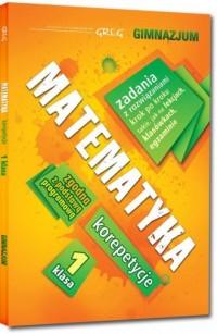 Matematyka 1 korepetycje. Gimnazjum - okładka podręcznika