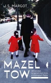Mazel tow. Jak zostałam korepetytorką w domu ortodoksyjnych Żydów - okładka książki