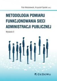 Metodologia pomiaru funkcjonowania sieci administracji publicznej - okładka książki