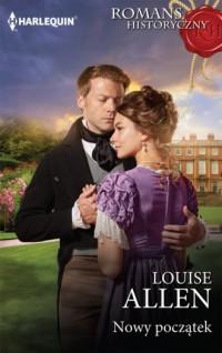 Nowy początek - Louise Allen - okładka książki