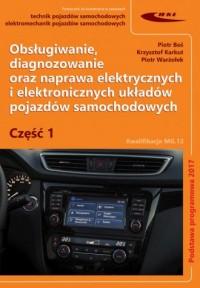 Obsługiwanie, diagnozowanie oraz naprawa elektrycznych i elektronicznych układów pojazdów samochodow - okładka podręcznika