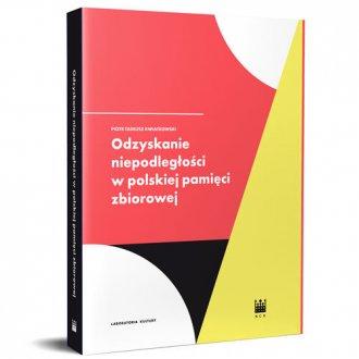 Odzyskanie Niepodległości w polskiej - okładka książki