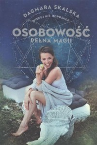 Osobowość pełna magii więcej niż horoskop - okładka książki