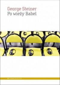 Po wieży Babel. Aspekty języka i przekładu - okładka książki
