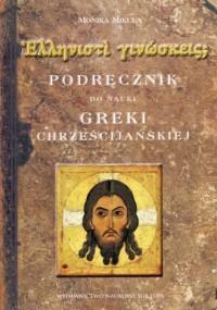 Podręcznik do nauki greki chrześcijańskiej - okładka książki