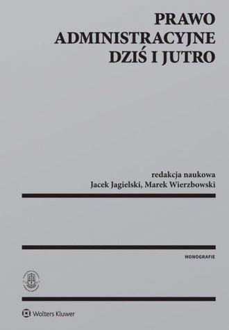 Prawo administracyjne dziś i jutro - okładka książki