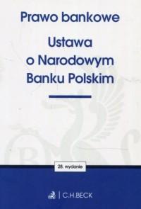 Prawo bankowe Ustawa o Narodowym Banku Polskim - okładka książki