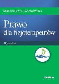 Prawo dla fizjoterapeutów - Małgorzata Paszkowska - okładka książki