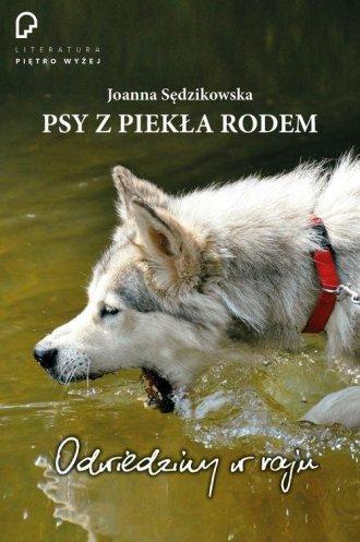 Psy z piekła rodem. odwiedziny - okładka książki