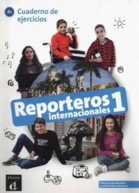 Reporteros internacionales 1 Cuaderno de ejercicios - okładka podręcznika