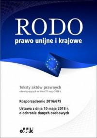 RODO prawo unijne i krajowe - Wydawnictwo Ośrodek Doradztwa i Doskonalenia Kadr - okładka książki