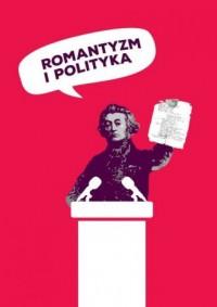 Romantyzm i polityka - okładka książki