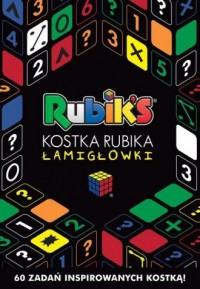 Rubiks. Kostka Rubika. Łamigłówki - okładka książki