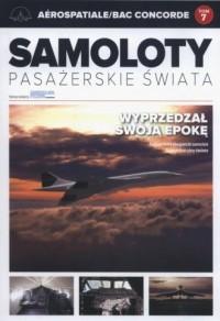 Samoloty Pasażerskie Świata Aerospatiale/BAC Concorde - okładka książki