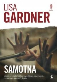 Samotna - Gardner Lisa - okładka książki
