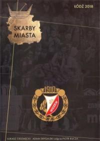 Skarby Miasta Łódź 2018 - okładka książki