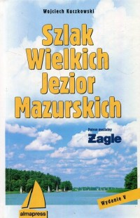 Szlak Wielkich Jezior Mazurskich - okładka książki