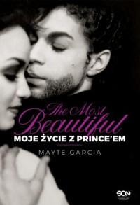 The Most Beautiful. Moje życie z Prince`em - okładka książki