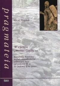 W cieniu metus Gallicus. Republika - okładka książki