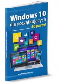 Windows 10 dla początkujących 50 porad - okładka książki