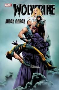 Wolverine. Tom 3 - Jason Aaron - okładka książki