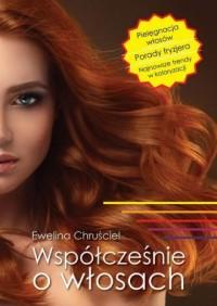 Współcześnie o włosach - okładka książki