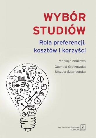 Wybór studiów. Rola preferencji - okładka książki