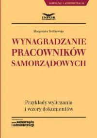 Wynagradzanie pracowników samorządowych - okładka książki