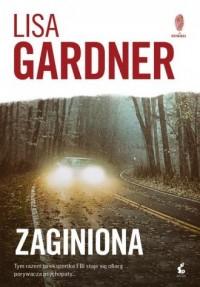 Zaginiona - Gardner Lisa - okładka książki